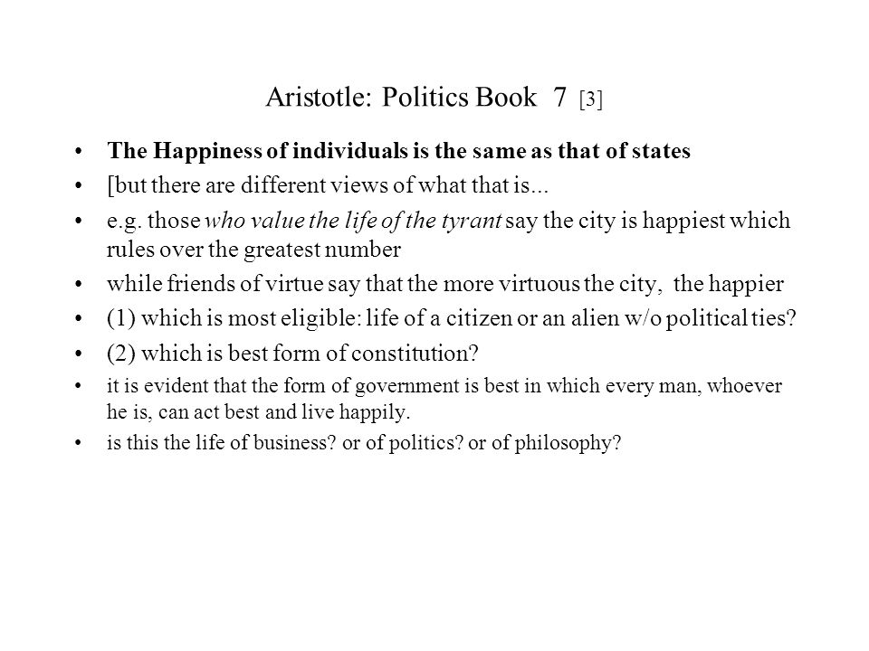 Aristotle: Politics Book 7 [3]